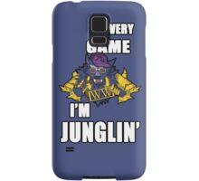 Every Game I'm Junglin' Samsung Galaxy Case/Skin
