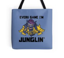 Every Game I'm Junglin' Tote Bag