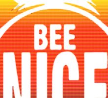 BEE NICE  Sticker