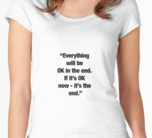 """""""It's the end."""" Women's Fitted Scoop T-Shirt"""