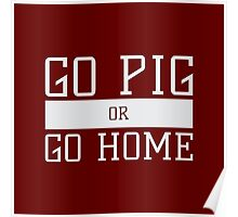 Go Pig or Go Home Poster