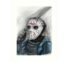 Ch-ch-ch-ha-ha-ha...Jason is watching you. Art Print