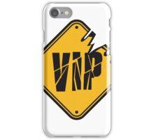 gefahr danger schild warnung area gebiet gelb warning vip very important person cool design  iPhone Case/Skin
