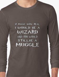 Condescending Wizard Long Sleeve T-Shirt