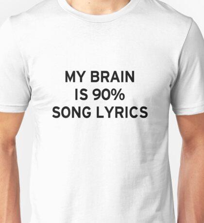 Brain is 90% Song Lyrics Unisex T-Shirt