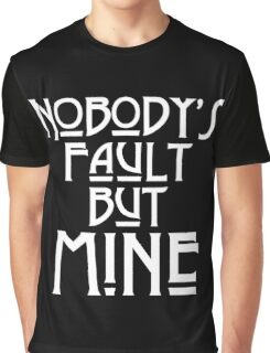 NOBODY'S FAULT BUT MINE - solid white Graphic T-Shirt