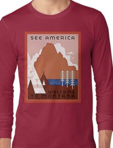 Welcome to Montana See America Long Sleeve T-Shirt