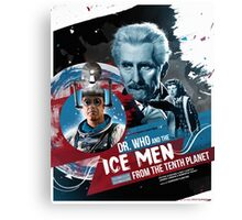 Dr. Who - The Ice Men from the Tenth Planet - Movie Poster Artwork Canvas Print