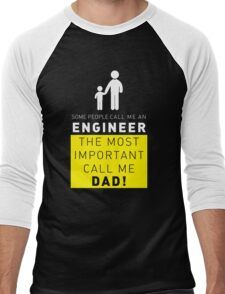 Some people call me an Engineer, the most important call me dad T shirt Men's Baseball ¾ T-Shirt