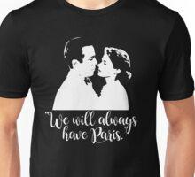 Casablanca - We will always have Paris Unisex T-Shirt