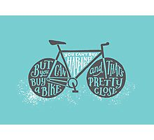 You Can't Buy Happiness (Teal) Photographic Print