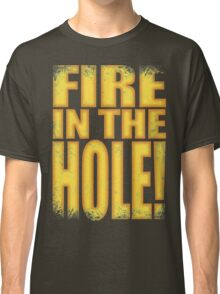Junkrat - Fire in the HOLE! Classic T-Shirt