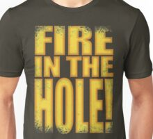 Junkrat - Fire in the HOLE! Unisex T-Shirt