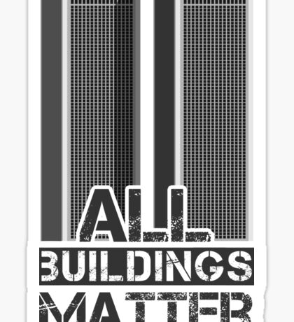 All Buildings Matter Sticker