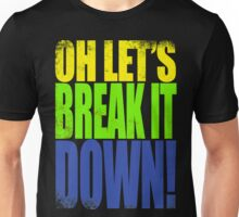 Lucio - Let's Break it DOWN! Unisex T-Shirt