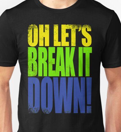 Lucio - Let's Break it DOWN! Unisex T-Shirt