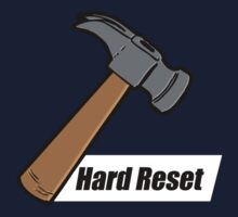 Hard Reset by PilotWest