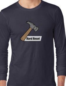 Hard Reset Long Sleeve T-Shirt