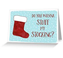 Christmas Card For Him - For Her - Funny Holiday Card - Funny Christmas Card - Boyfriend Girlfriend  - Naughty Christmas - Stuff My Stocking Greeting Card