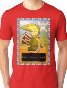 King of the Hill - Link from Zelda and Navi - Parody - Dammit, Bobby, listen!  Unisex T-Shirt