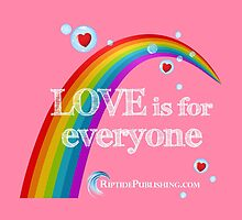 Love Is For Everyone by Riptide Publishing