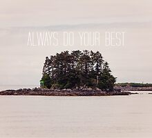 Always Do Your Best by robertandjoey
