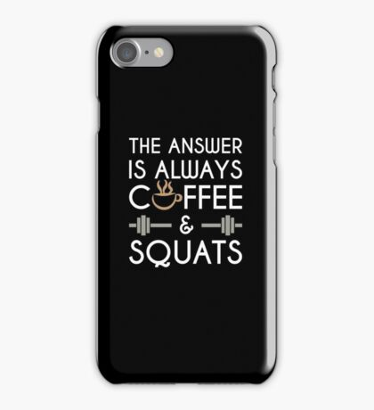 Coffee & Squats iPhone Case/Skin
