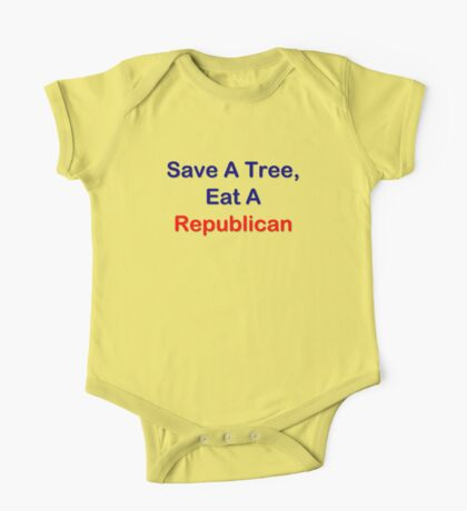 Save A Tree, Eat A Republican One Piece - Short Sleeve