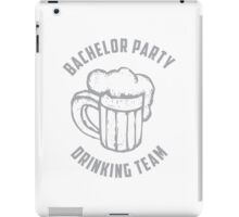 Bachelor Party Drinking Team iPad Case/Skin