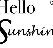 Hello Sunshine II Sticker