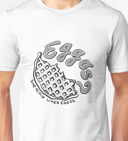 She really likes Eggos Unisex T-Shirt
