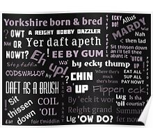 BLACK AND WHITE YORKSHIRE SAYINGS DIALECT Poster
