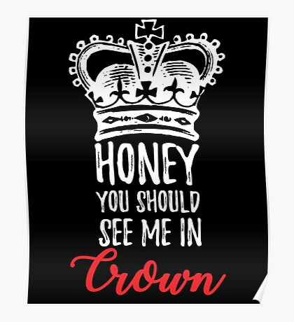 See me In Crown Poster