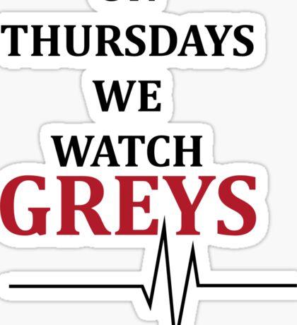 on thursdays we watch greys Sticker