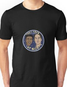 Troy and Abed in the Morning *At Night* Unisex T-Shirt