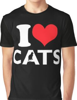 Cute Funny I Love CATS Graphic T-Shirt