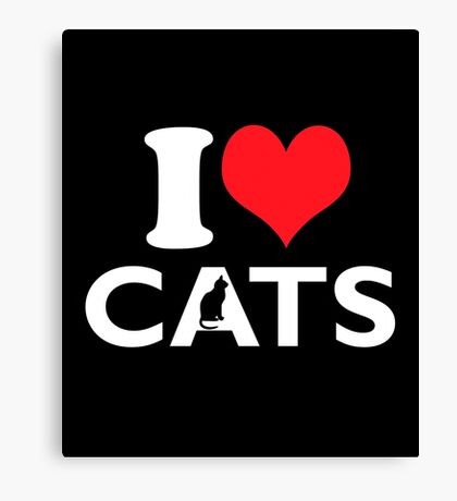 Cute Funny I Love CATS Canvas Print
