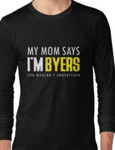 Im BYERS - Stranger Of A Things T-Shirts Long Sleeve T-Shirt