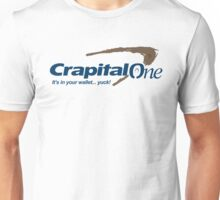 Crapital One Bank Unisex T-Shirt