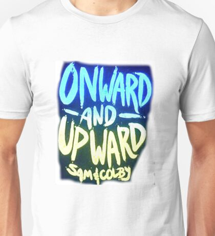 Onward and Upward Sam and Colby Unisex T-Shirt