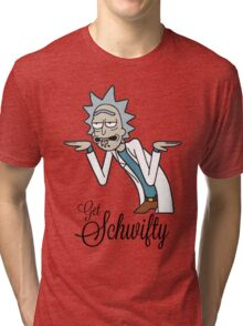 Get Schwifty - Rick and Morty Tri-blend T-Shirt