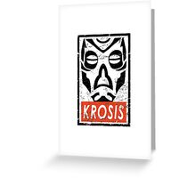 Krosis Greeting Card