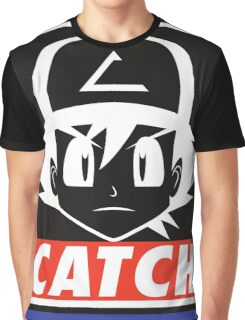 You MUST Catch Them All Graphic T-Shirt