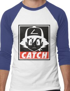 You MUST Catch Them All Men's Baseball ¾ T-Shirt