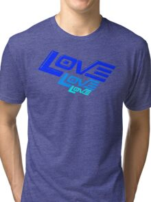 LOVE! LOVE! LOVE! Tri-blend T-Shirt