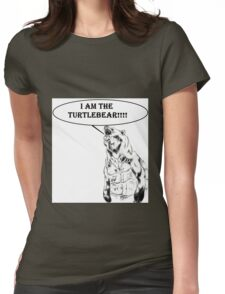 I am the Turtlebear!!! Womens Fitted T-Shirt
