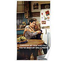 Monica and Rachel w/ lyrics Poster