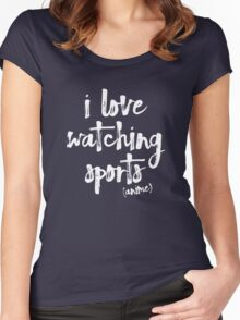 i love watching sports anime Women's Fitted Scoop T-Shirt