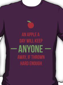 An apple a day will keep anyone away T-Shirt