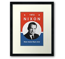 Nixon - Now More Than Ever - 1972 Framed Print